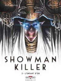 Showman Killer : L'Enfant d'or #2 [2012]