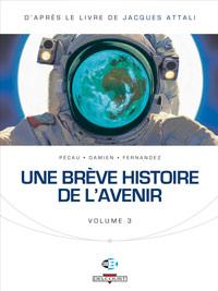 Une brève histoire de l'avenir 3 [2012]