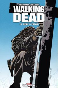 Walking Dead : Deuil & Espoir #15 [2012]