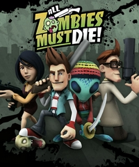 All Zombies Must Die! [2011]