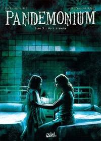 Pandemonium : Mort Blanche #3 [2011]