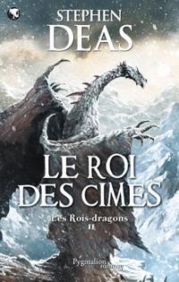 Les Rois-dragons : Le Roi des cîmes [#2 - 2011]