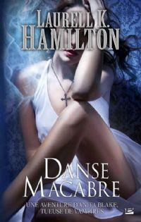 Anita Blake, tueuse de vampires : Danse Macabre [#14 - 2011]