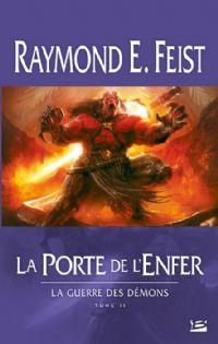 Les Chroniques de Krondor : La Guerre des Démons : La porte de l'enfer [#2 - 2011]