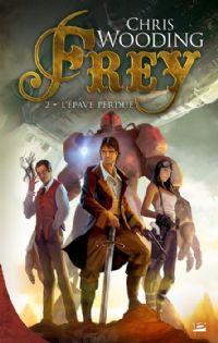 Frey : L'épave perdue #2 [2011]