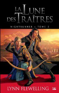 Nightrunner : La lune des traîtres #3 [2011]