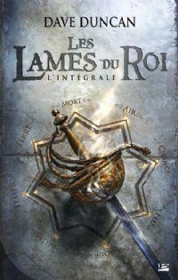 Les lames du roi - L'intégrale [2011]