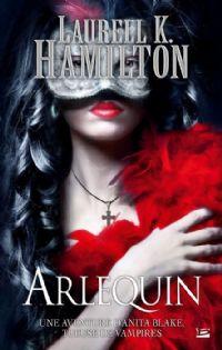Anita Blake, tueuse de vampires : Arlequin #15 [2012]