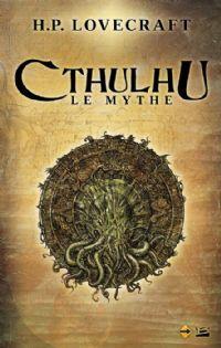 L'Appel de Cthulhu : Cthulhu : le mythe [2012]