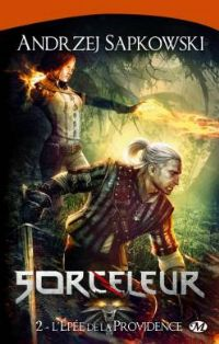 Sorceleur : L'épée de la providence #2 [2011]