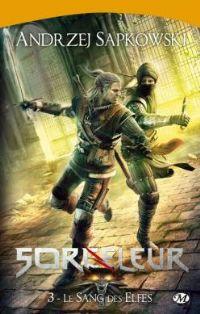 Sorceleur : Le sang des elfes #3 [2011]