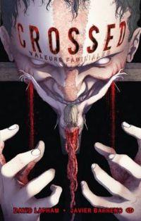 Crossed : Valeurs familiales [#3 - 2012]