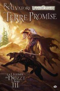 Les Royaumes oubliés : La Légende de Drizzt : Terre promise #3 [2010]