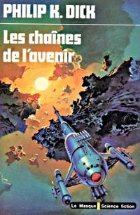 Les Chaînes de l'avenir [1976]