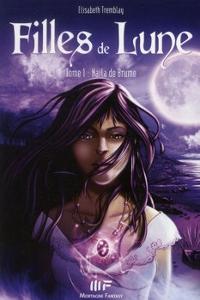 Filles de lune : Naïla de brume [#1 - 2010]