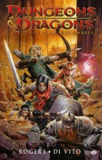 Donjons & Dragons : Le fléau des ombres #1 [2011]