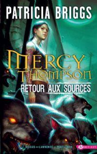 Mercy Thompson : Retour aux sources [2011]