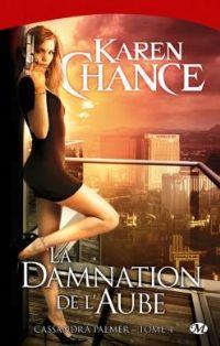 Cassandra Palmer : Le damnation de l'aube [#4 - 2011]