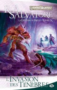 Les Royaumes oubliés : La Légende de Drizzt : L'invasion des ténèbres #9 [2011]