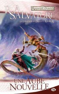Les Royaumes oubliés : La Légende de Drizzt : Une aube nouvelle #10 [2012]