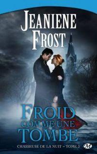 La Chasseuse de la nuit : Froid comme une tombe #3 [2010]