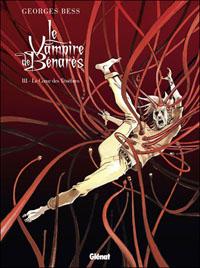 Le vampire de Benarès : Le coeur des ténèbres [#3 - 2012]