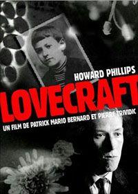 H.P. Lovecraft : Le cas Howard Phillips Lovecraft [1998]