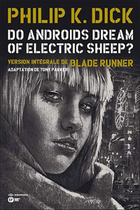 Blade Runner : Do androids dream of electric sheep? #4 [2012]