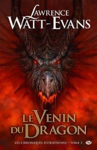 Les Chroniques d'obsidienne : Le venin du dragon [#3 - 2010]