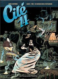 Cité 14, saison 2, Tome 2, Du chavoulch dans le resplandador [#6 - 2011]