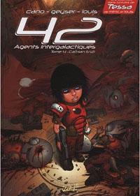 42 agents intergalactiques : Cal'Han 1/2 #4 [2010]