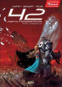 42 agents intergalactiques : Cal'Han 2/2 #5 [2012]