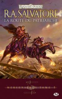 Les Royaumes oubliés : Mercenaires : La route du patriarche [#3 - 2009]