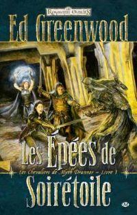 Les Royaumes oubliés : Les chevaliers de Myth Drannor : Les épées de soirétoile #1 [2011]