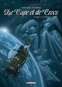 De Cape et de Crocs : De la Lune à la Terre #10 [2012]