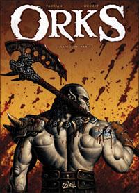 Orks : La voix des armes [#1 - 2011]