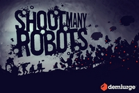 Shoot Many Robots [2012]