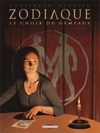 Zodiaque : Le Choix du Gémeaux [#3 - 2012]