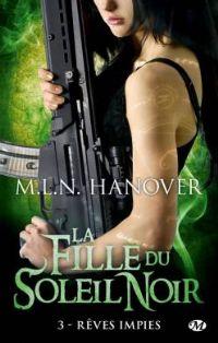 La fille du soleil noir : Rêves impies [#3 - 2012]