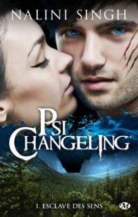 Psi Changeling : Esclave des sens #1 [2011]