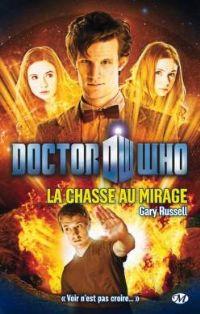 Doctor Who : La chasse au mirage [2012]