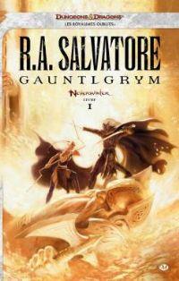 Les Royaumes oubliés : Neverwinter : Gauntlgrym #1 [2012]