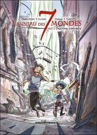 L'Anneau des 7 mondes : Destins croisés #4 [2012]