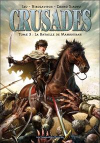 Crusades : La Bataille de Mansourah #3 [2012]