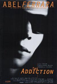 The Addiction [1996]