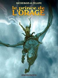Le prince de l'orage : Le coeur de la tempête #1 [2012]