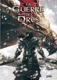 Guerre des Orcs : Guerre et paix #2 [2012]