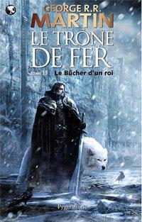 Le Trône de Fer : Le Bûcher d'un roi #13 [2012]