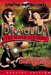 Dracula [The Dirty Old Man]