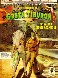 Luchadores : Las historietas de Green Tiburon : Operacion Déluge Atomique #2 [2012]